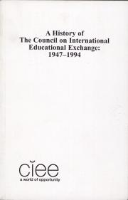 A History of the Council on International Educational Exchange: 1947-1994