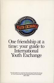 One Friendship at a Time: Your Guide to International Youth Exchange
