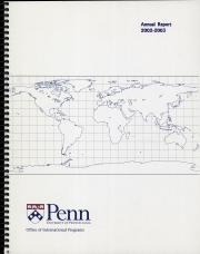 University of Pennsylvania Office of International Programs - Annual Report (2002-2003)