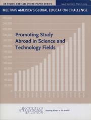 """IIE White Paper Series, """"Promoting Study Abroad in the Science and Technology Fields"""" (No. 5)"""