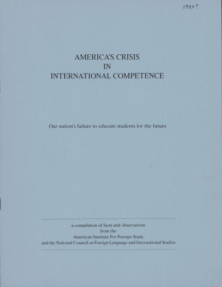 """America's Crisis in International Competence: Our Nation's Failure to Educate Students for the Future"""