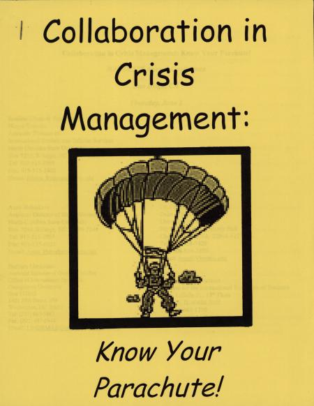 """Collaboration in Crisis Management: Know Your Parachute!"""