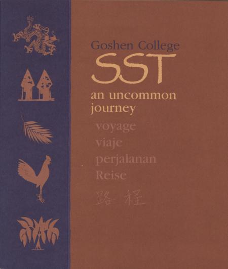 Goshen College SST: An Uncommon Journey