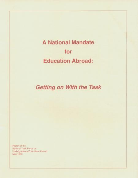 """A National Mandate for Education Abroad: Getting On With The Task"""