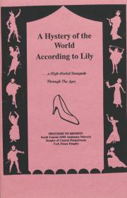 """A Hystery of the World According to Lily"" Program - August 6, 1992"