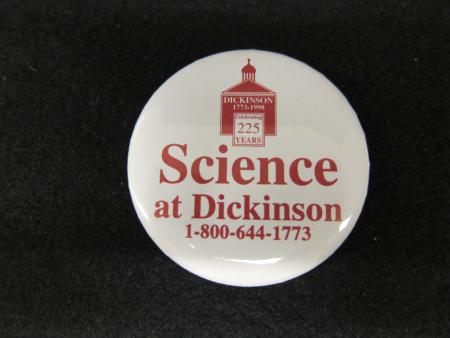 Science at Dickinson 225th Anniversary Button, 1998