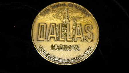 Dallas 200th Episode Medallion, 1985