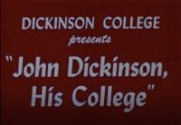 John Dickinson, His College, 1948