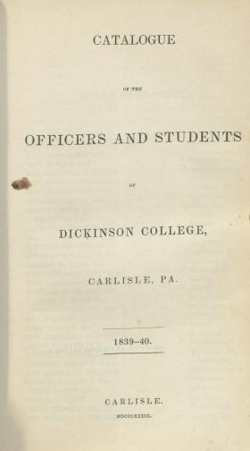 Catalogue of the Officers and Students of Dickinson College, 1839-40