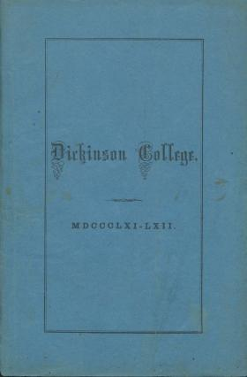 Catalogue of Dickinson College for the Academical Year, 1861-62