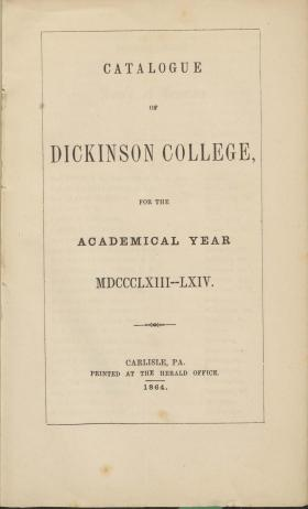Catalogue of Dickinson College for the Academical Year, 1863-64