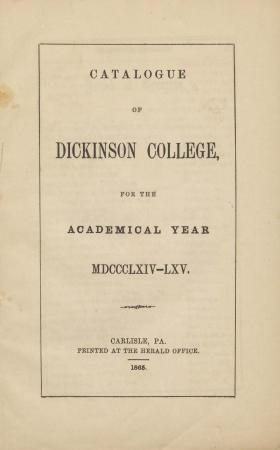 Catalogue of Dickinson College for the Academical Year, 1864-65