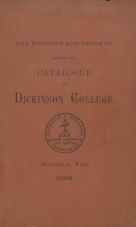 Annual Catalogue of Dickinson College for the Academical Year, 1889-90