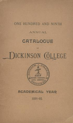 Annual Catalogue of Dickinson College for the Academical Year, 1891-92