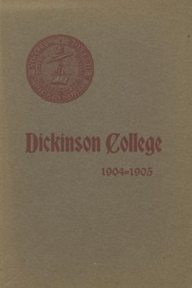 Year Book of Dickinson College, Annual Session, 1904-05