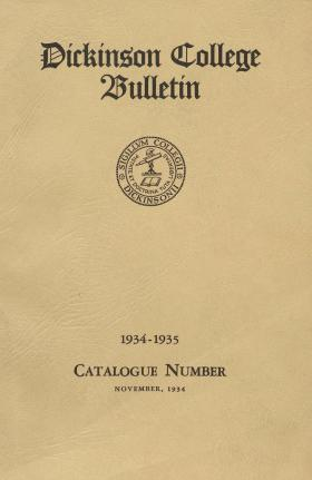 Dickinson College Bulletin, Annual Session, 1934-35