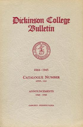 Dickinson College Catalog, 1944-45