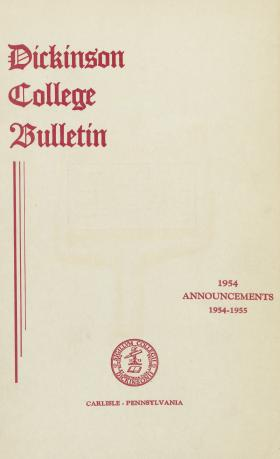 Dickinson College Bulletin, Annual Session, 1954-55