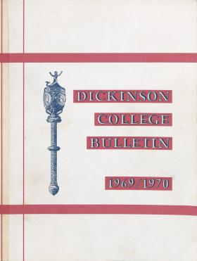 Dickinson College Bulletin, Annual Catalogue Issue, 1969-70