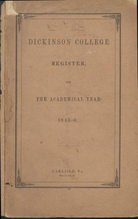 Dickinson College Register for the Academical Year, 1845-46