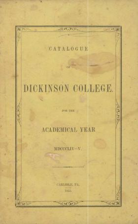 Catalogue of Dickinson College for the Academical Year, 1854-55
