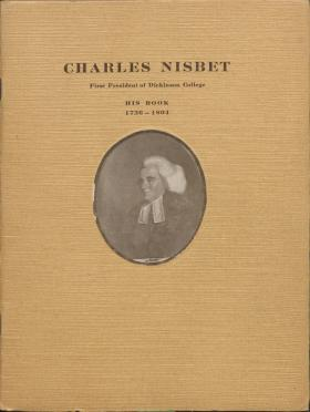 """Charles Nisbet: First President of Dickinson College,"" by Sarah Parkinson"