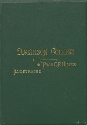 """A Sketch of Dickinson College,"" by Charles F. Himes"