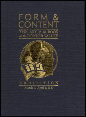 """Cover of """"Form and Content: The Art of the Book in Pioneer Valley"""""""
