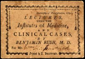 "Ticket for ""Lectures upon the Institutes of Medicine and Clinical Cases,"" by Benjamin Rush"