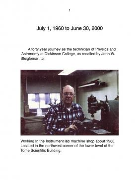 Memoir of John Steigleman, Physics and Astronomy Technician, 1960-2000