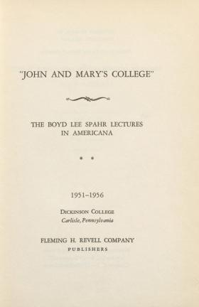 """""""John and Mary's College"""" (Spahr Lectures Vol. 2)"""