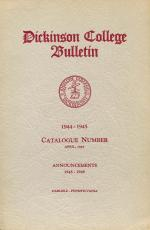 Dickinson College Bulletin, Annual Session, 1944-45