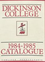 Dickinson College Bulletin, Annual Catalogue Issue, 1984-85