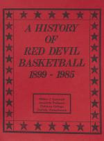 """""""A History of Red Devil Basketball 1899-1985,"""" by Wilbur Gobrecht"""