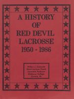 """A History of Red Devil Lacrosse 1950-1986,"" by Wilbur Gobrecht"