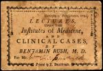 """Ticket for """"Lectures upon the Institutes of Medicine and Clinical Cases,"""" by Benjamin Rush"""