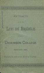 Extracts from the Laws and Regulations of Dickinson College, 1891
