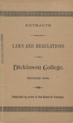 Extracts from the Laws and Regulations of Dickinson College, 1896