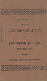 Extracts from the Laws and Regulations of Dickinson College, 1900