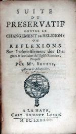 Suite Du Preservatif Contre le Changement de Religion: Ou Reflexions...
