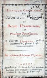 Lexicon Chymicum. Cum Obscuriorum Verborum, Et Rerum Hermeticarum...