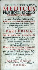 Medicus Praesenti Seculo Accomodandus, Per Veram Philosophiam...
