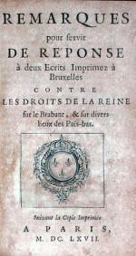Remarques pour servir De Réponse à deux Ecrits Imprimez à Bruxelles...
