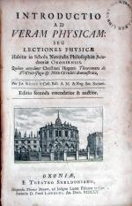 Introductio Ad Veram Physicam: Seu Lectiones Physicae Habitae in Schola...