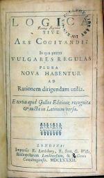 Logica, sive Ars Cogitandi: …E tertia apud Gallos Editione
