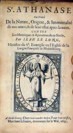 St. Athanase Ou Traité De la Nature, Origine, & Immortalité de nos ames...