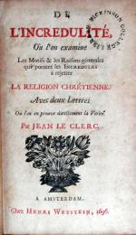 De L'Incredulité, Où l'on examine Les Motifs & les Raisons génerales...