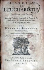 Histoire De L'Eucharistie, Divisée en trois Parties