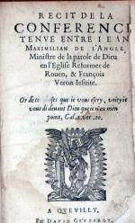 Recit de la Conference Tenve Entre Iean Maximilian de l'Angle…& François Veron