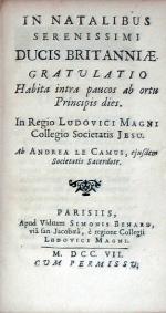 In Natalibus Serenissimi Ducis Britanniae. Gratulatio Habita intra paucos...